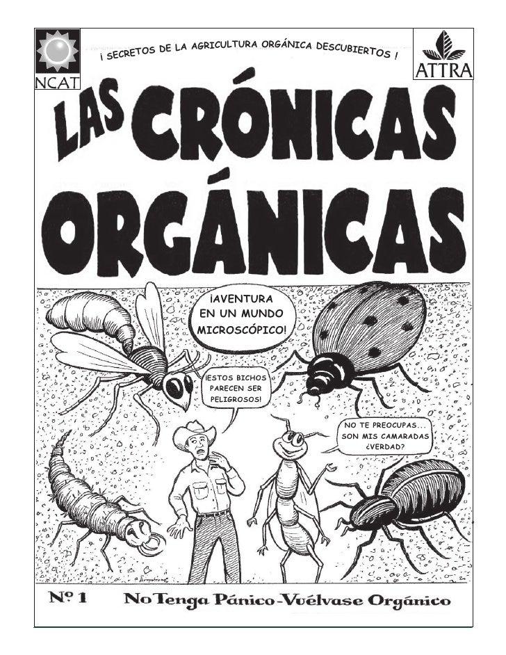 Las Crónicas Orgánicas No. 1: No Tenga Pánico Vuélvase Orgánico
