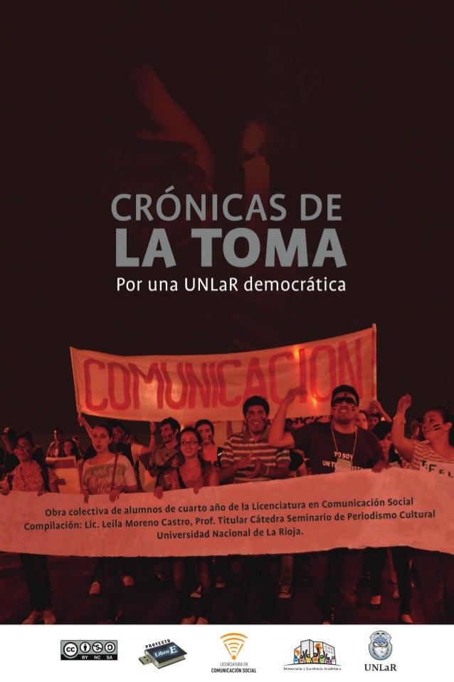 """Libro """"Cronicas de La Toma. Por una UNLaR democrática"""""""