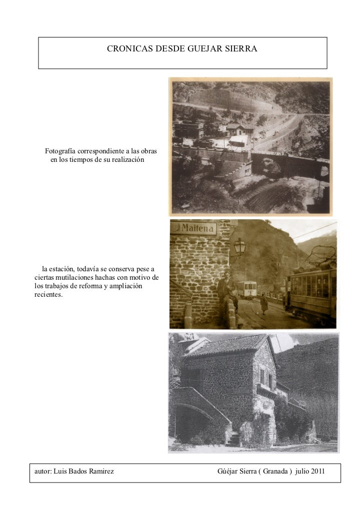 CRONICAS DESDE GUEJAR SIERRA   Fotografía correspondiente a las obras    en los tiempos de su realización   la estación, t...