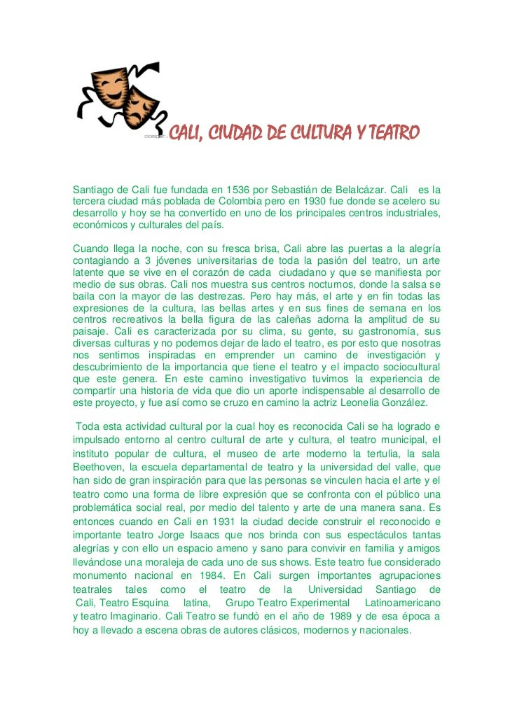 CALI, CIUDAD DE CULTURA Y TEATRO<br />Santiago de Cali fue fundada en 1536 por Sebastián de Belalcázar. Cali   es la terce...