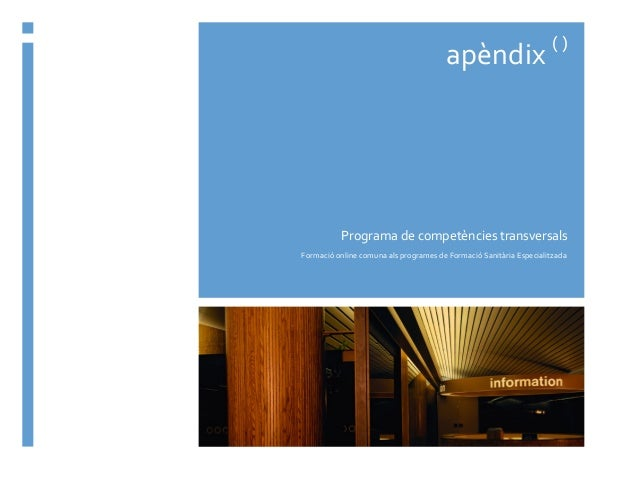 apèndix  (  )    Programa  de  competències  transversals   Formació  online  comuna  als  program...