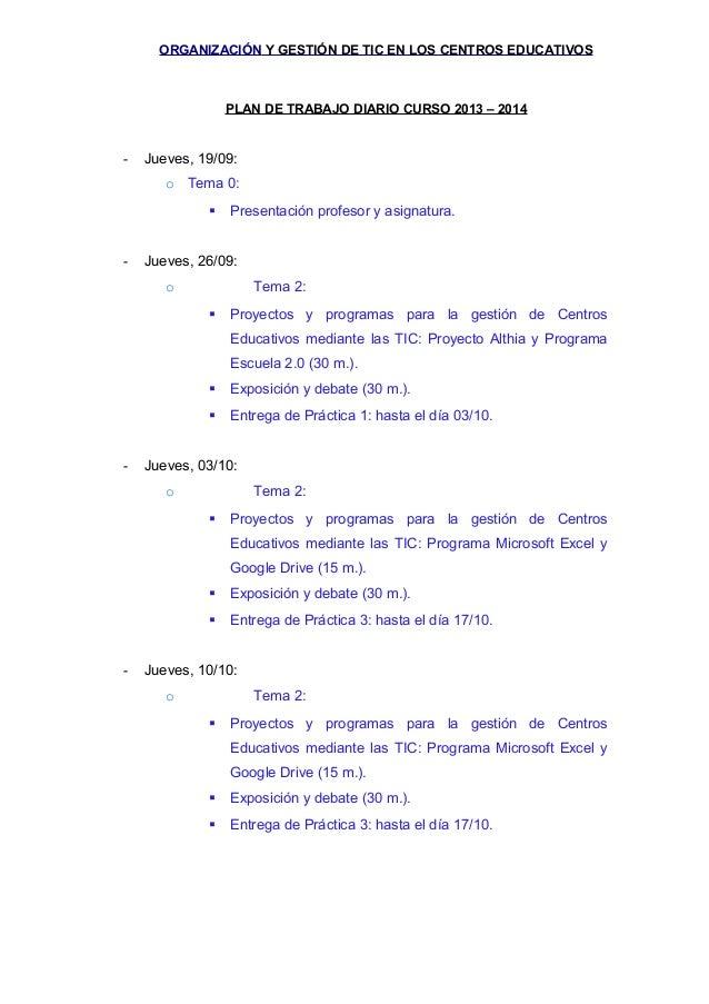 ORGANIZACIÓN Y GESTIÓN DE TIC EN LOS CENTROS EDUCATIVOS  PLAN DE TRABAJO DIARIO CURSO 2013 – 2014  -  Jueves, 19/09: o Tem...