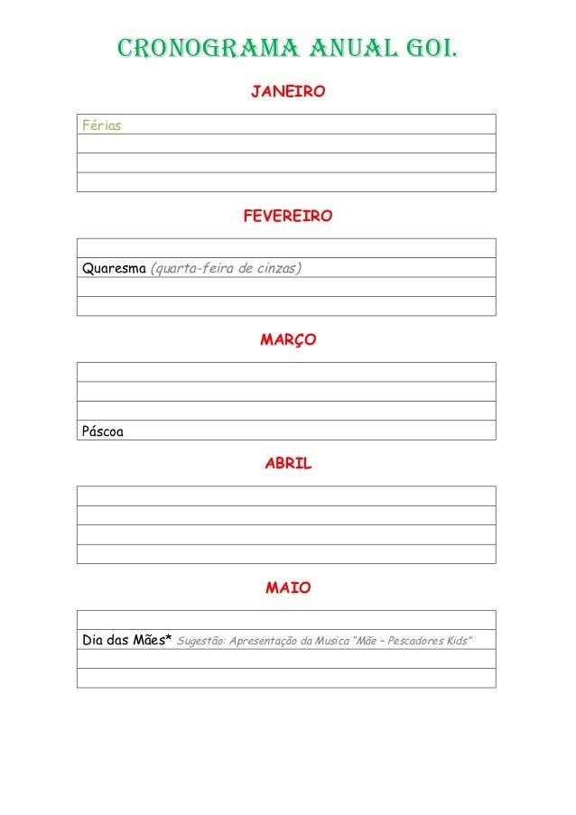Cronograma anual goi.                              JANEIROFérias                             FEVEREIROQuaresma (quarta-fei...