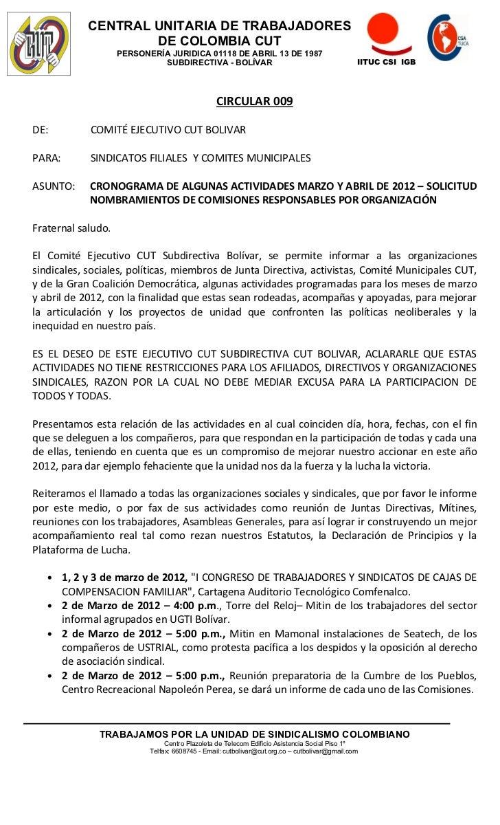 CENTRAL UNITARIA DE TRABAJADORES                    DE COLOMBIA CUT                    PERSONERÍA JURIDICA 01118 DE ABRIL ...
