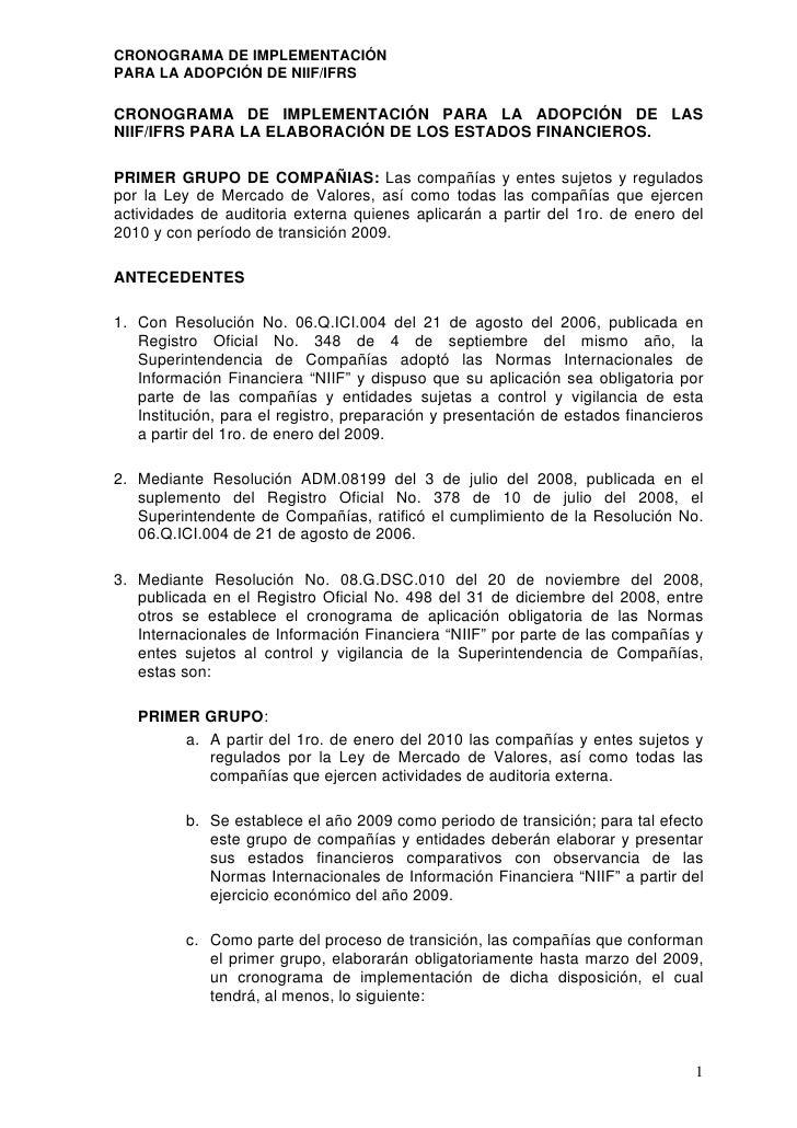 CRONOGRAMA DE IMPLEMENTACIÓNPARA LA ADOPCIÓN DE NIIF/IFRSCRONOGRAMA DE IMPLEMENTACIÓN PARA LA ADOPCIÓN DE LASNIIF/IFRS PAR...