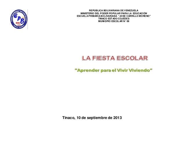 Tinaco, 10 de septiembre de 2013 REPÙBLICA BOLIVARIANA DE VENEZUELA MINISTERIO DEL PODER POPULAR PARA LA EDUCACIÒN ESCUELA...