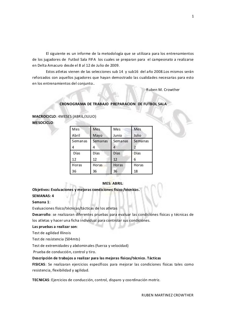 1             El siguiente es un informe de la metodología que se utilizara para los entrenamientos de los jugadores de Fu...