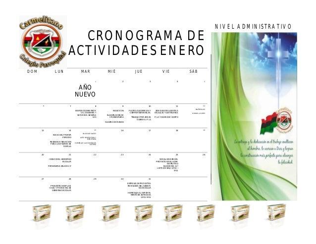 CRONOGRAMA DE ACTIVIDADES ENERO NIVEL ADMINISTRATIVO ABRIL 2013 DOM LUN MAR MIÉ JUE VIE SÁB 1 AÑO NUEVO 2 3 4 5 6 7 8 INGR...