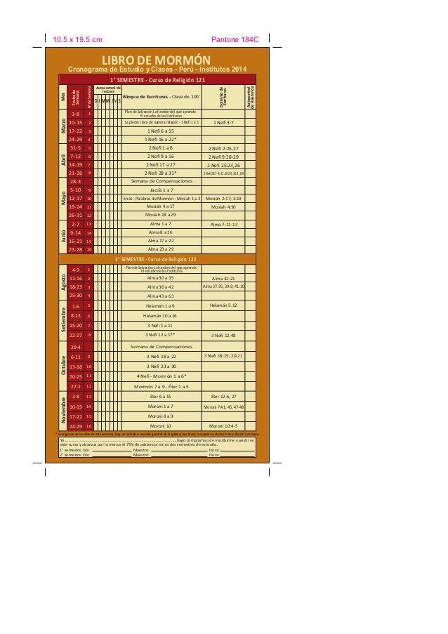 10.5 x 19.5 cm  Pantone 184C  LIBRO DE MORMÓN  Cronograma de Estudio y Clases - Perú - Institutos 2014  2  La piedra clave...