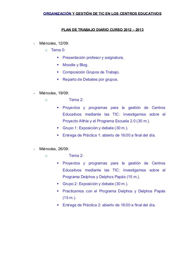 ORGANIZACIÓN Y GESTIÓN DE TIC EN LOS CENTROS EDUCATIVOS                  PLAN DE TRABAJO DIARIO CURSO 2012 – 2013-   Miérc...