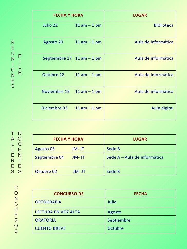 REUNIONES PILE  Aula digital Diciembre 03 11 am –1 pm Aula de informática Noviembre 19 11 am – 1 pm Aula de in...