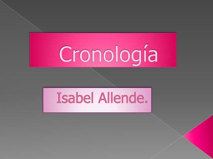 Cronología<br />Isabel Allende.<br />