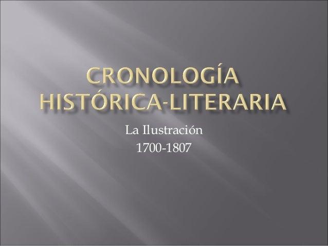 Cronología histórica literaria la ilustracion
