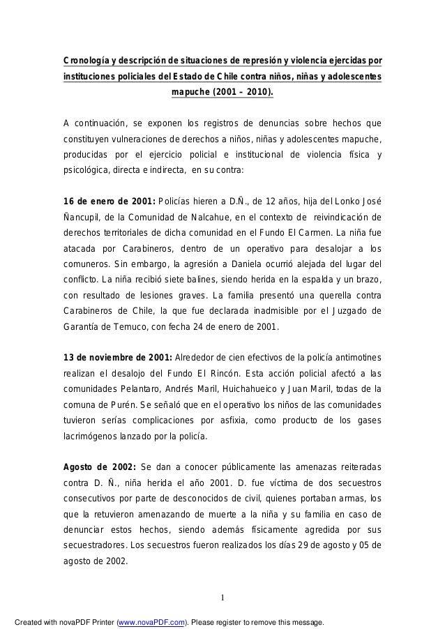 Cronología y descripción de situaciones de represión y violencia ejercidas por             instituciones policiales del Es...