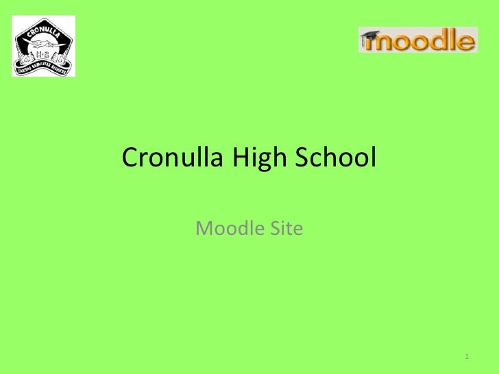 Sydney Moodle User Group 11 - Cronulla High School