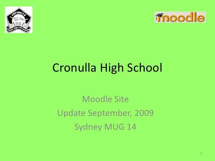 Cronulla High School<br />Moodle Site<br />Update September, 2009<br />Sydney MUG 14<br />1<br />