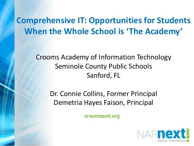 Comprehensive IT: Opportunities for Students When the Whole School is 'The Academy' Crooms Academy of Information Technolo...