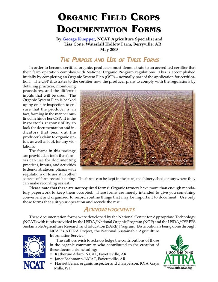 ORGANIC FIELD CROPS                   DOCUMENTATION FORMS                   By George Kuepper, NCAT Agriculture Specialist...