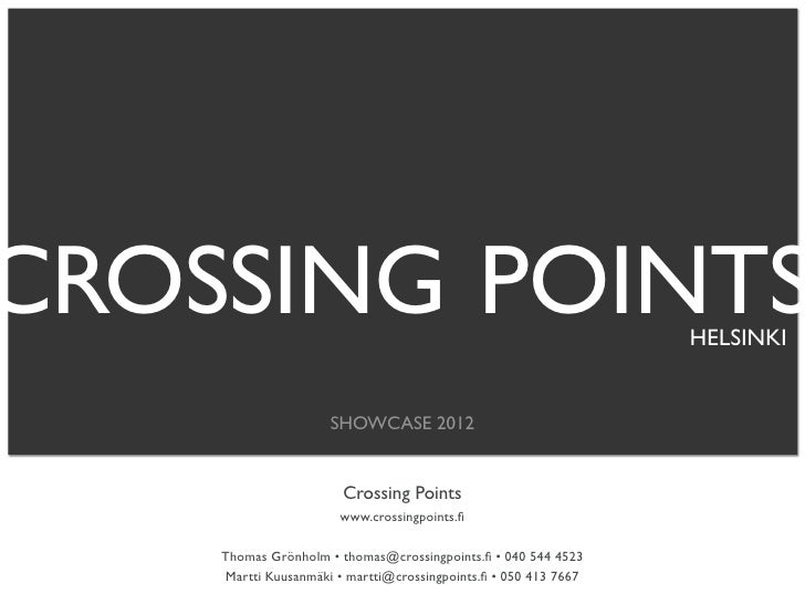 CROSSING POINTS                                                   HELSINKI                     SHOWCASE 2012              ...