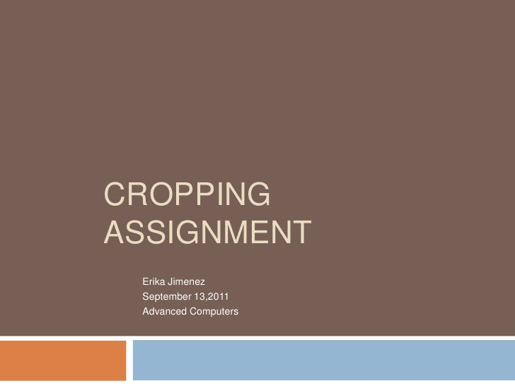 Cropping assignment