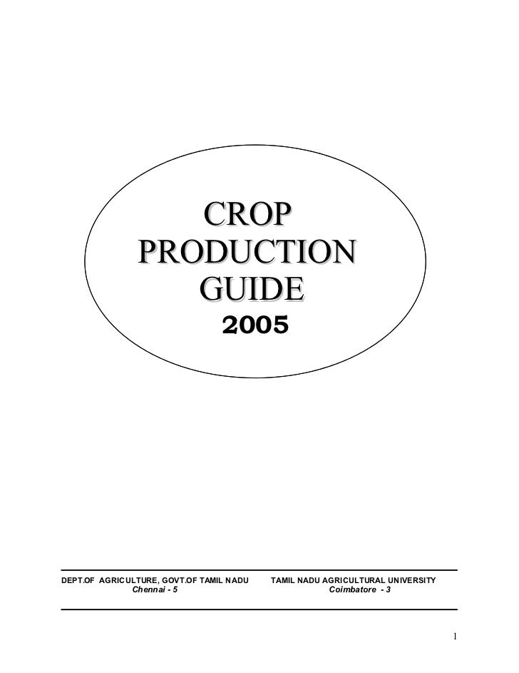 CROP               PRODUCTION                  GUIDE                                 2005DEPT.OF AGRICULTURE, GOVT.OF TAMI...