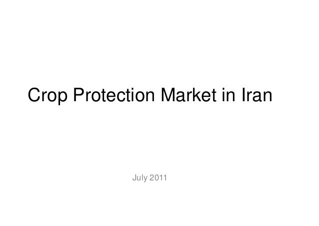 Crop Protection Market in IranJuly 2011
