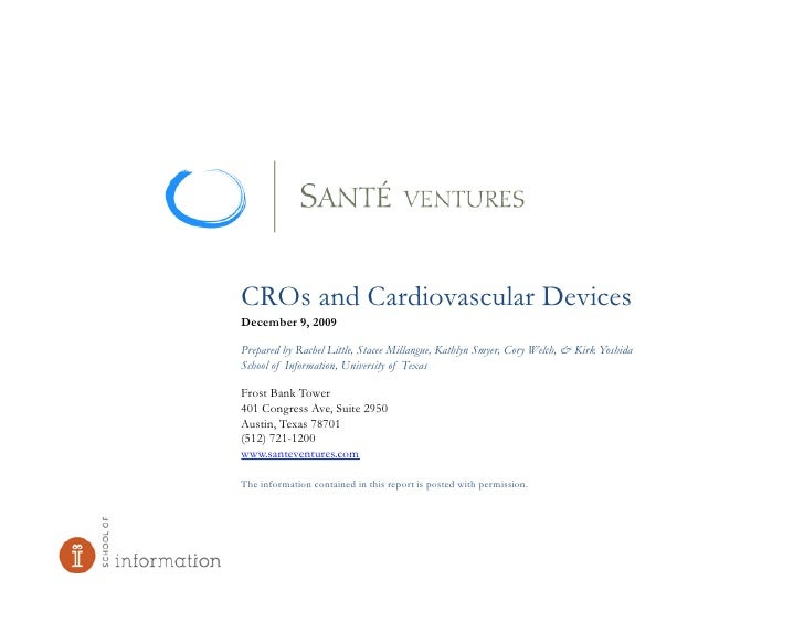 CROs and Cardiovascular Devices December 9, 2009  Prepared by Rachel Little, Stacee Millangue, Kathlyn Smyer, Cory Welch, ...