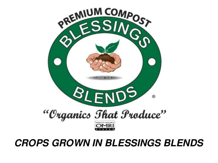CROPS GROWN WITH BLESSINGS BLENDS