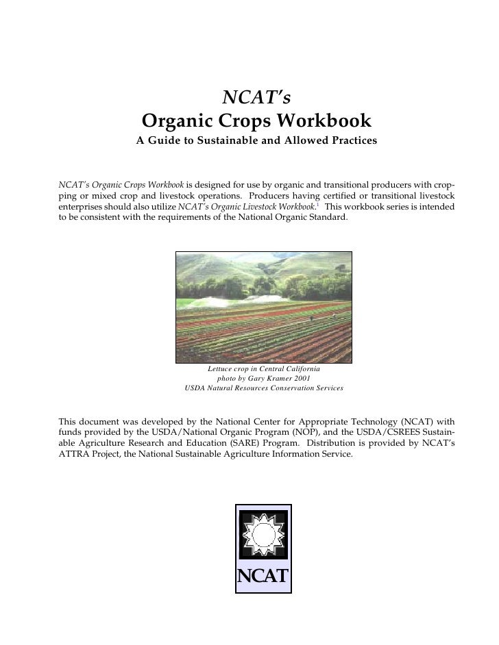 NCAT's                    Organic Crops Workbook                   A Guide to Sustainable and Allowed PracticesNCAT's Orga...