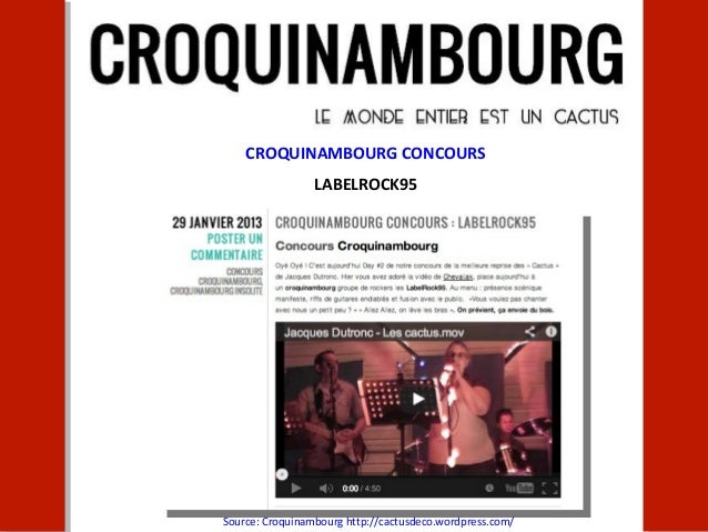 CROQUINAMBOURG CONCOURS                 LABELROCK95Source: Croquinambourg http://cactusdeco.wordpress.com/