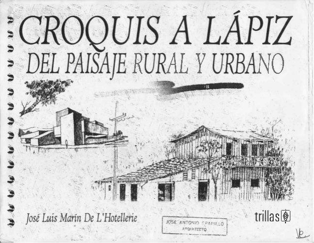 Croquis a lapiz del paisaje rural y urbano jose l marin de for Croquis un libro de arquitectura para dibujar pdf