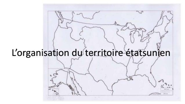 L'organisation du territoire étatsunien