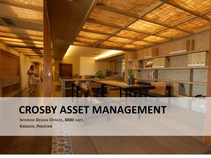CROSBY ASSET MANAGEMENTINTERIOR DESIGN OFFICES, 8880 SQFT,KARACHI, PAKISTAN