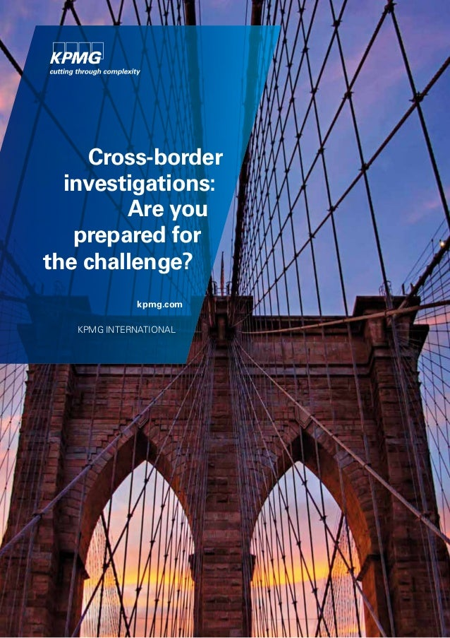 Cross-border investigations: Are you prepared for the challenge