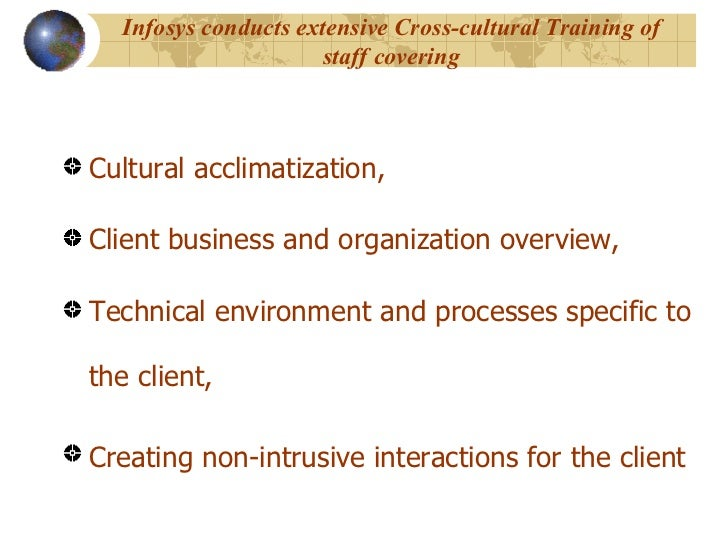 infosys cross cultural management This presentation offers a guided discussion around the topic of managing and implementing outsourced projects cross-cultural and geographic infosys knowledge.