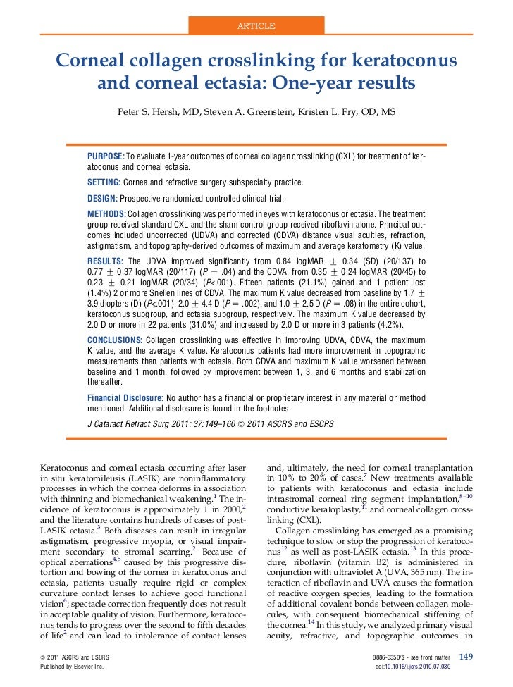 ARTICLE      Corneal collagen crosslinking for keratoconus          and corneal ectasia: One-year results                 ...