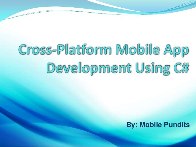 Cross-Platform App Development in C#
