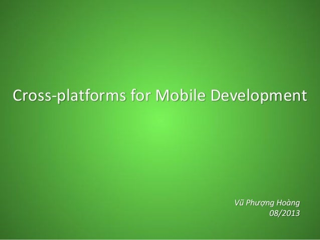 Cross platform mobile approaches