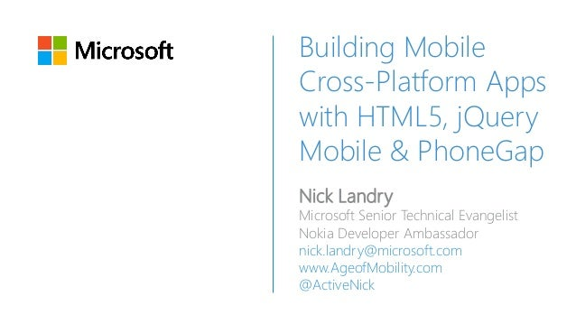 Building Mobile Cross-Platform Apps with HTML5, jQuery Mobile & PhoneGap