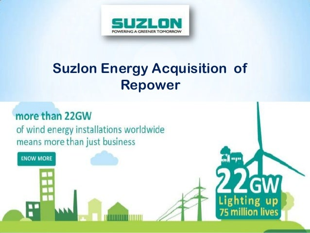 Suzlon Energy Acquisition of Repower