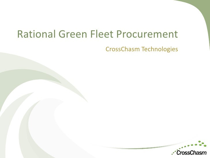 Thinking of Greening Your Fleet? (Webinar Presentation)