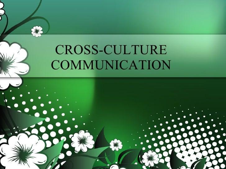CROSS-CULTURE COMMUNICATION By  VENKATESAN.T