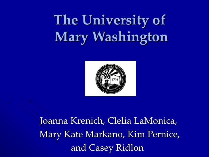 The University of  Mary Washington Joanna Krenich, Clelia LaMonica,  Mary Kate Markano, Kim Pernice,  and Casey Ridlon