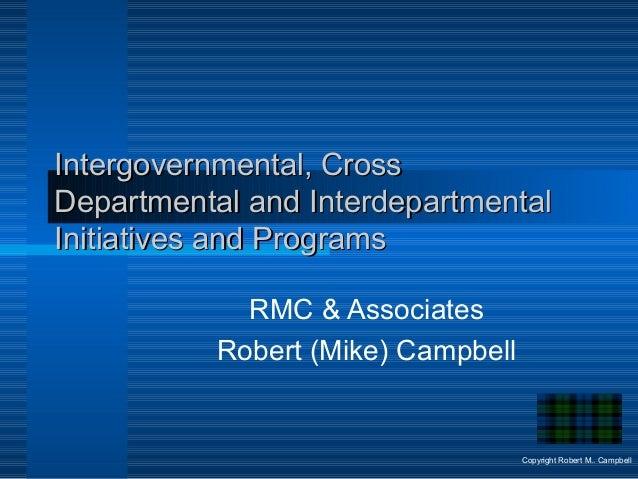 Intergovernmental, CrossIntergovernmental, Cross Departmental and InterdepartmentalDepartmental and Interdepartmental Init...
