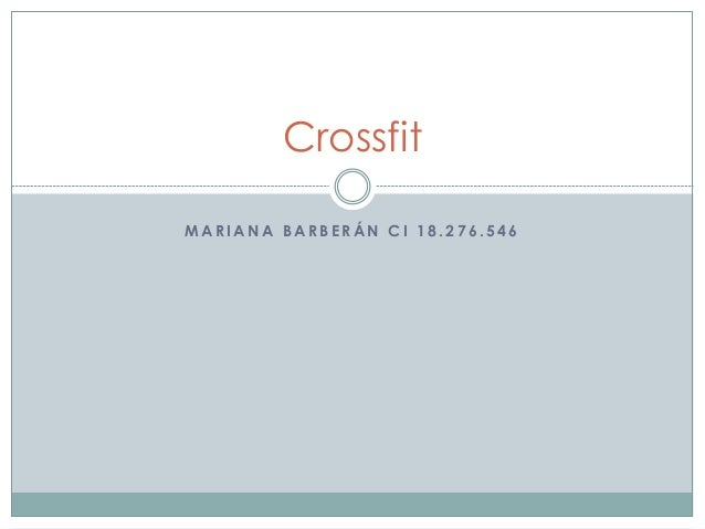 M A R I A N A B A R B E R Á N C I 1 8 . 2 7 6 . 5 4 6 Crossfit