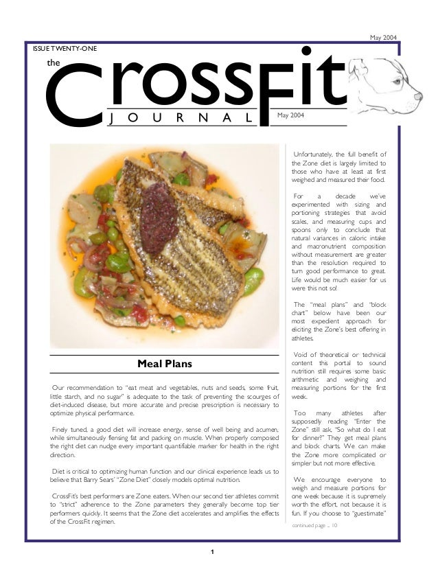 May 2004  ISSUE TWENTY-ONE  May 2004  Unfortunately, the full benefit of the Zone diet is largely limited to those who hav...