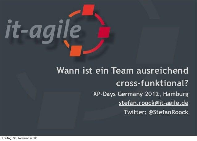 Wann ist ein Team ausreichend cross-funktional?