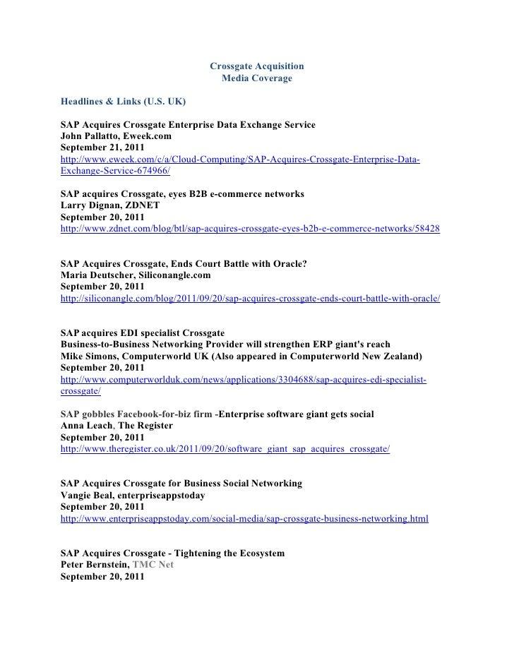 Crossgate Acquisition                                      Media CoverageHeadlines & Links (U.S. UK)SAP Acquires Crossgate...