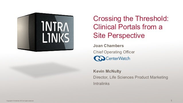 Crossing the Threshold: Clinical Portals from a Site Perspective