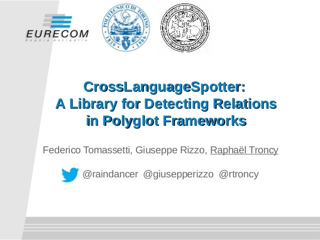 CrossLanguageSpotter:CrossLanguageSpotter: A Library for Detecting RelationsA Library for Detecting Relations in Polyglot ...
